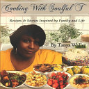 Cooking With Soulful T