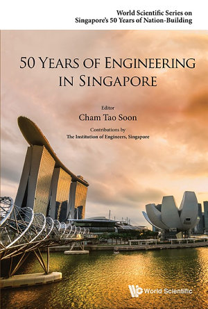 50 Years Of Engineering In Singapore PDF