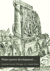 Water-power Development ...: Instruction Paper, Volume 1