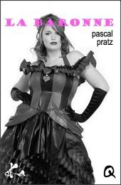 La baronne: Nouvelle érotique