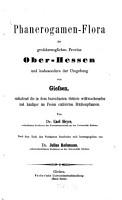 Phanerogamen Flora der gro  herzoglichen Provinz Ober Hessen und insbesondere der Umgebung von Gie  en PDF