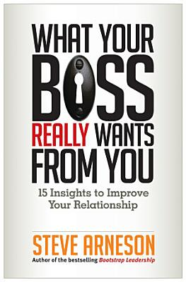 What Your Boss Really Wants from You PDF