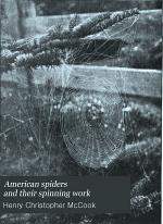 American Spiders and Their Spinning Work: Snares and nests
