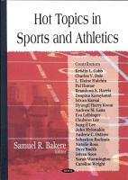 Hot Topics in Sports and Athletics PDF