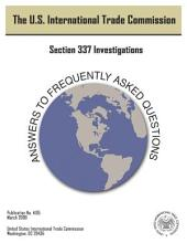 Section 337 Investigations: Answers to Frequently Asked Questions