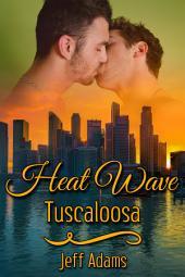 Heat Wave: Tuscaloosa