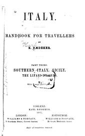 Italy : Handbook for Travellers: Third Part, Southern Italy, Sicily, the Lipari Islands