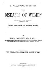 A Practical Treatise on the Diseases of Women