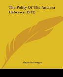 The Polity of the Ancient Hebrews  1912