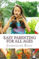 Easy Parenting For All Ages Book PDF