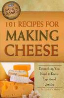 101 Recipes for Making Cheese PDF