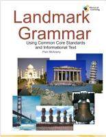 Landmark Grammar  Using Common Core Standards and Informational Text PDF