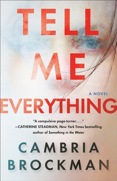 Download Tell Me Everything Book