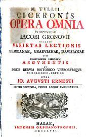 Opera omnia: Ex recensione Iacobi Gronovii ...