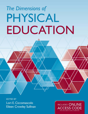 The Dimensions of Physical Education
