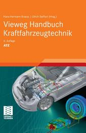 Vieweg Handbuch Kraftfahrzeugtechnik: Ausgabe 6