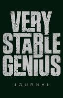 Very Stable Genius Journal Book PDF