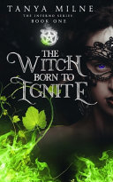 The Witch Born To Ignite