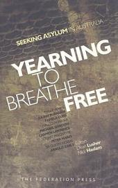 Yearning to Breathe Free: Seeking Asylum in Australia