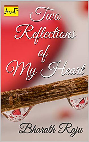 Two Reflections of my Heart