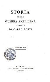 Storia della guerra Americana scritta da Carlo Botta. Tomo primo [-settimo]