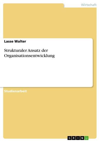 Strukturaler Ansatz der Organisationsentwicklung PDF