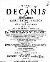 De decanis, v. Dechanten, exercitatio iur