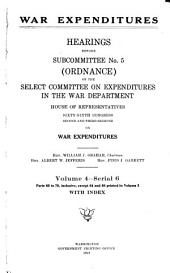 War Expenditures: Hearings Before Subcommittee No. 5 (ordnance) ... Sixty-sixth Congress ... on War Expenditures ..