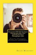 Get Canon Eos M3 Freelance Photography Jobs Now  PDF
