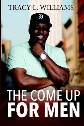 The Come Up For Men Book PDF