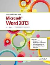 Illustrated Course Guide: Microsoft Word 2013 Basic