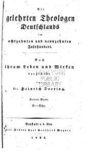 Die gelehrten Theologen Deutschlands im achtzehnten und neunzehnten Jahrhundert: Bd. N-Scho