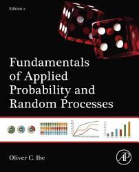 Fundamentals of Applied Probability and Random Processes PDF