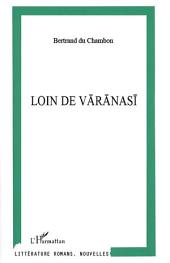 Loin de Varanasi