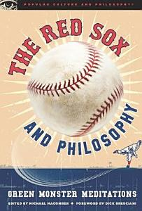 The Red Sox and Philosophy Book