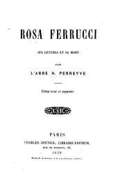 Rosa Ferrucci: ses lettres et sa mort
