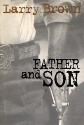 Father and Son: A Novel