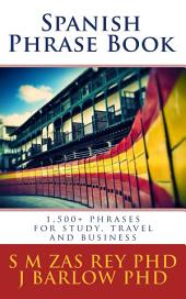 SPANISH PHRASE BOOK: The best digital companion for study and travel
