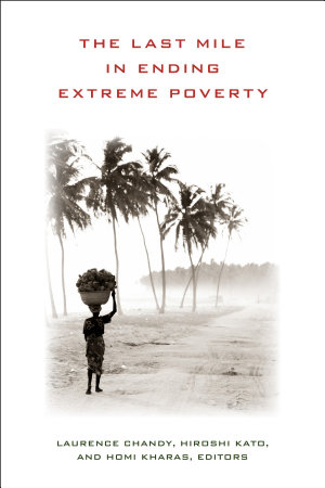 The Last Mile in Ending Extreme Poverty PDF