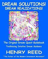 Dream Solutions  Dream Realizations PDF