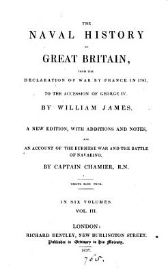 The naval history of Great Britain  from     1793  to     1820  with an account of the origin and increase of the British navy  Chamier PDF