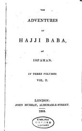 The Adventures of Hajji Baba, of Ispahan: Volume 2
