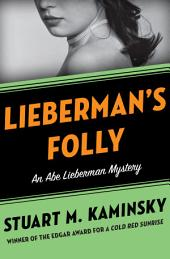 Lieberman's Folly