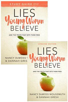 Lies Young Women Believe Lies Young Women Believe Study Guide Set