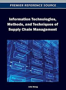 Information Technologies  Methods  and Techniques of Supply Chain Management PDF