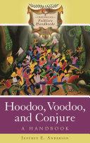 Download Hoodoo  Voodoo  and Conjure Book