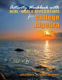 Activity Workbook With Real world Applications for College Algebra PDF