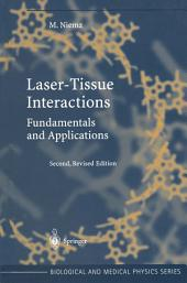 Laser-Tissue Interactions: Fundamentals and Applications, Edition 2