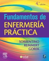 Fundamentos de enfermería práctica + Evolve: Edición 4
