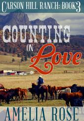 Counting on Love: Contemporary Cowboy Romance